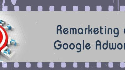 ¿Qué Es el Remarketing de Google Adwords?